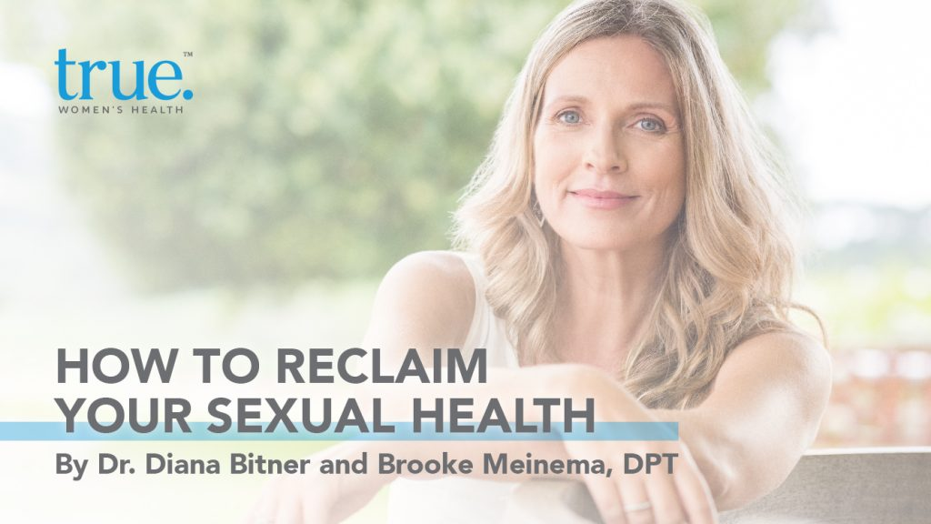 How To Reclaim Your Sexual Health