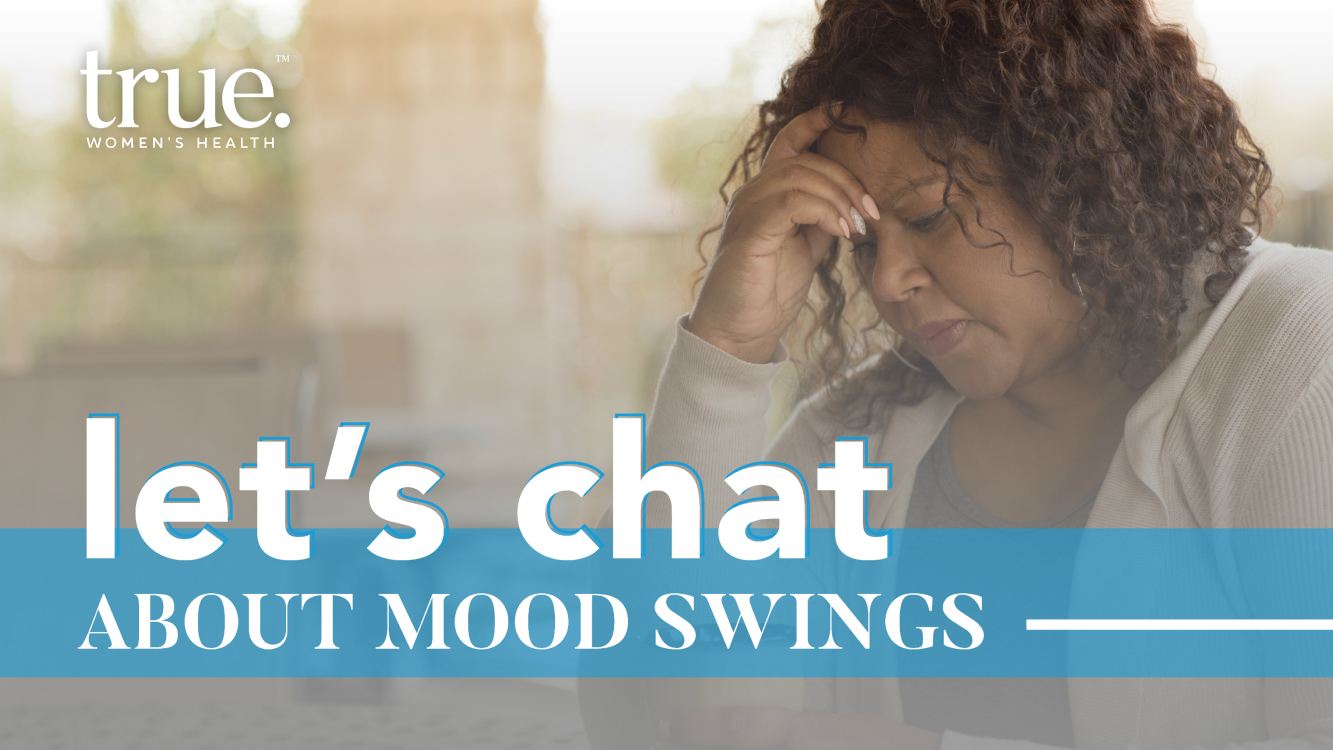 Let's Chat About Mood Swings