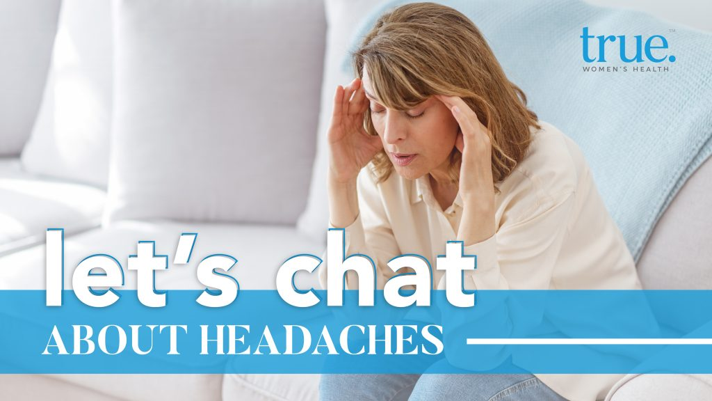 Let's Chat About Headaches